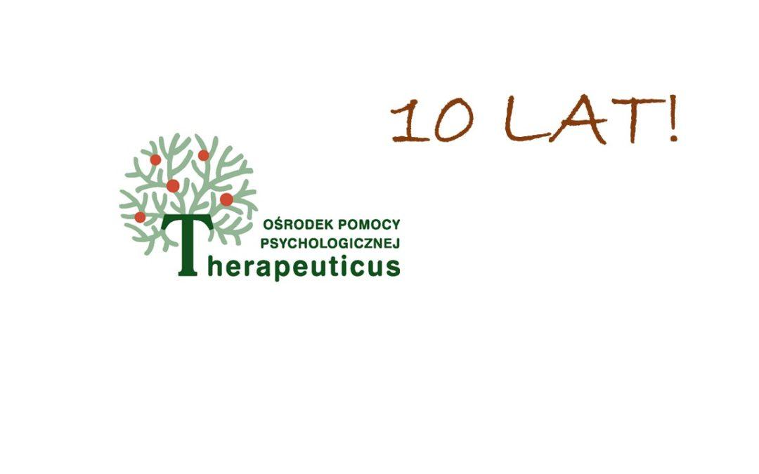 """10 lat Ośrodka Pomocy Psychologicznej """"Therapeuticus"""""""
